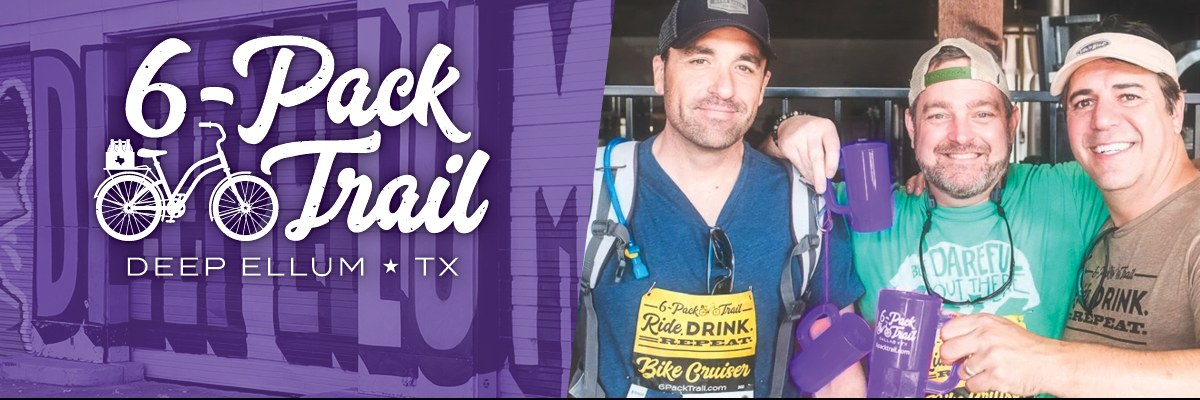 6-Pack Trail | Deep Ellum | July 21, 2019 Banner Image