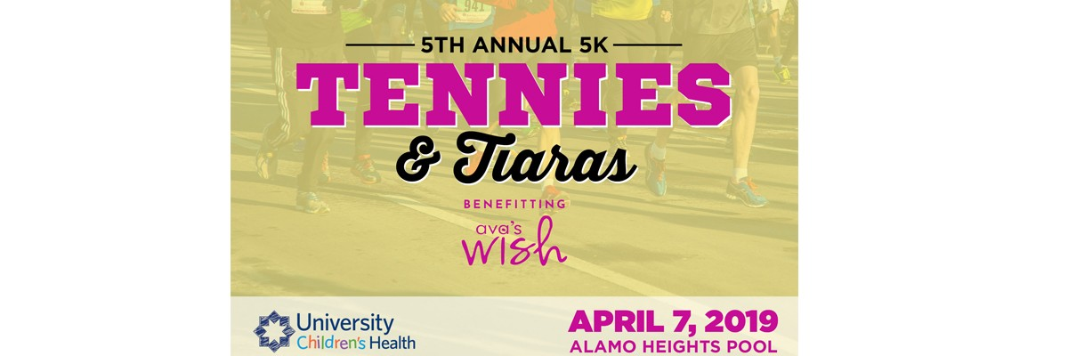 5th Annual AVA'S WISH Tennies & Tiaras 5K Run Banner Image