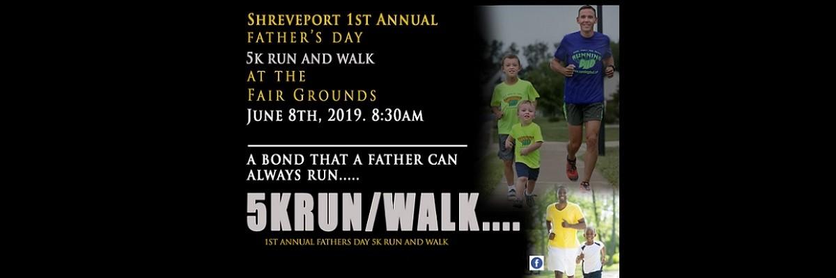 Shreveport Father's Day 5k run/ walk Banner Image