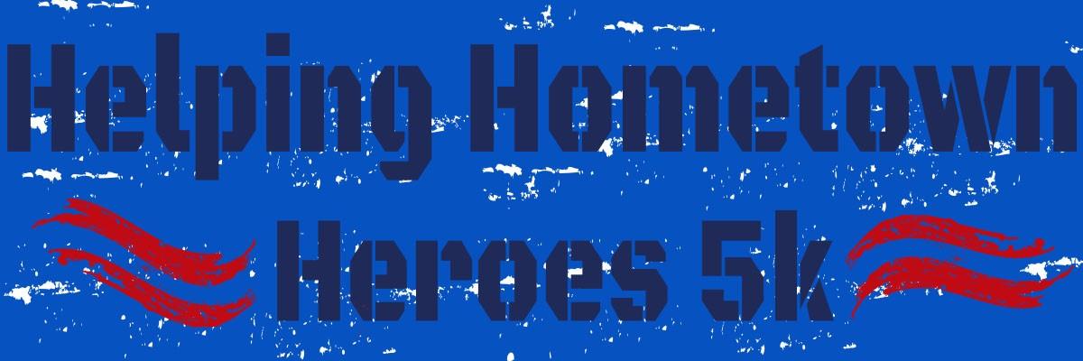 Helping Hometown Heroes 5K Banner Image