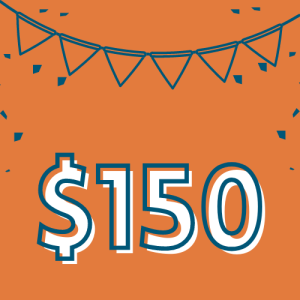 """$150 – You're off to a great start! Don't forget: once you reach $250 raised for Wheeler Mission, you qualify for our """"Run for a Penny"""" program. We'll refund your race entry all the way down to just one penny!"""