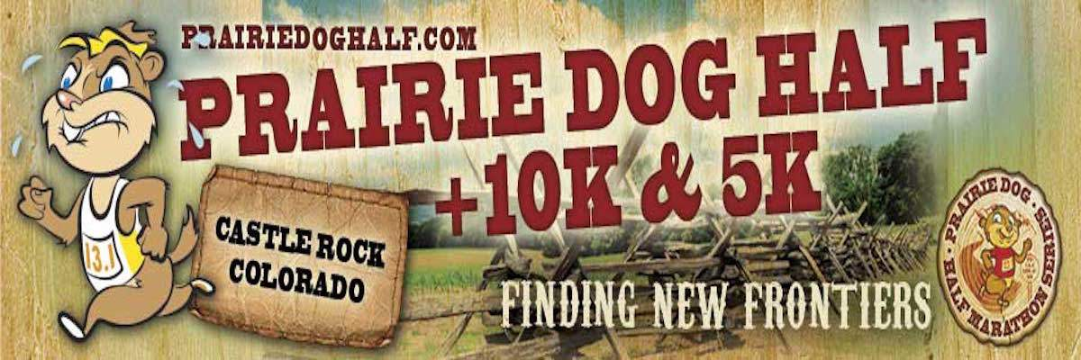 Prairie Dog Half and 10k - Castle Rock Banner Image